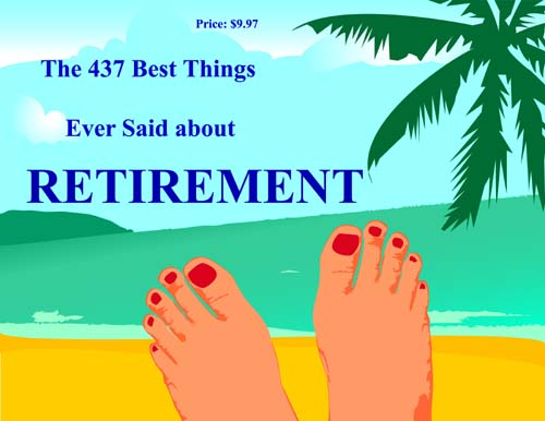 Funny Retirement Quotes Sayings And Wishes 365greetingscom