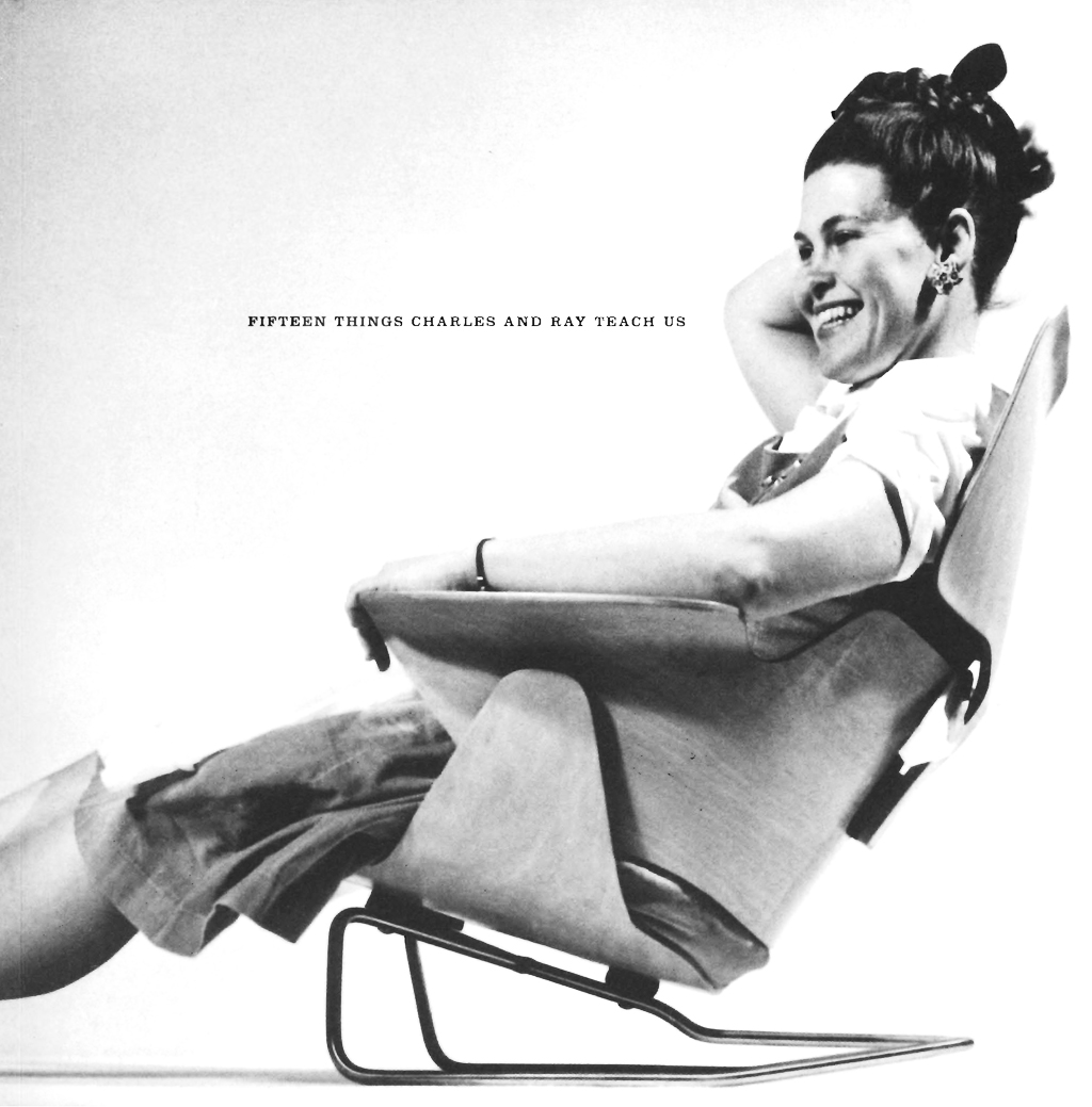 Charles Und Ray Eames The 15 Things Charles And Ray Eames Teach Us Metalocus