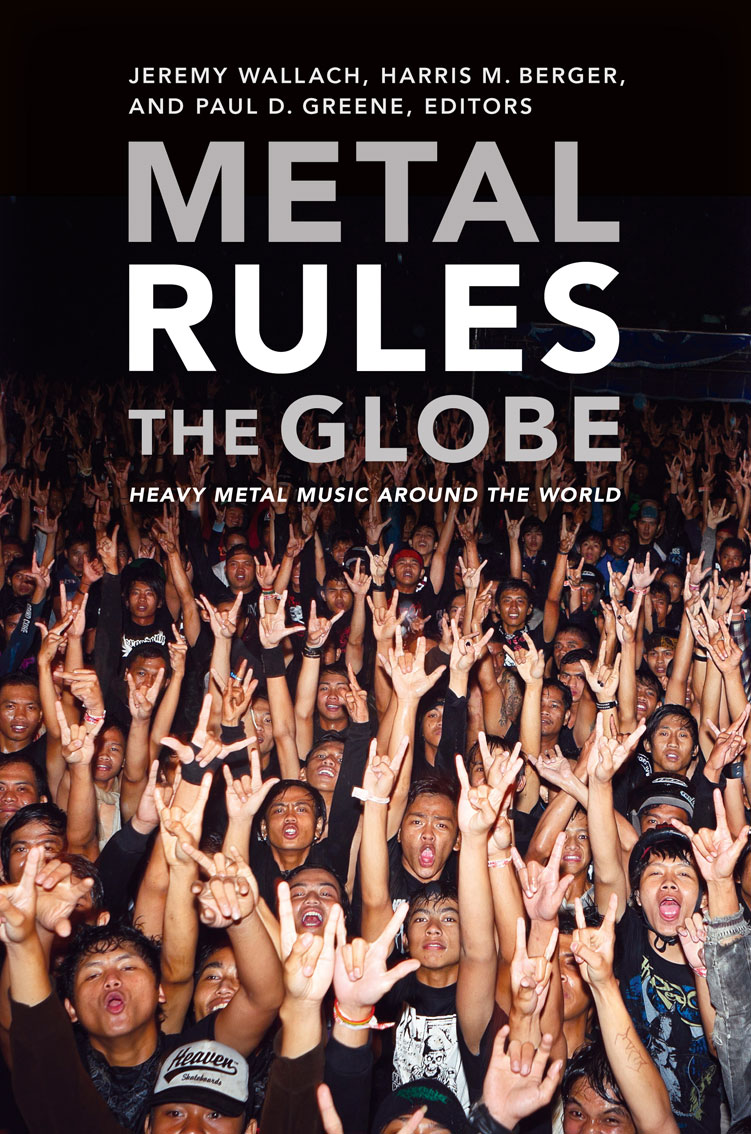 On Heavy Metal Metal Rules The Globe