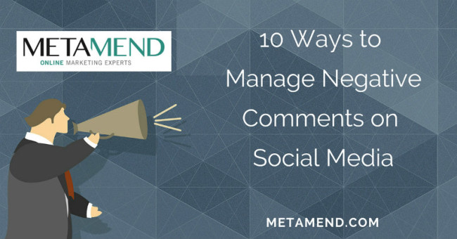 10 Ways to Manage Negative Comments on Social Media