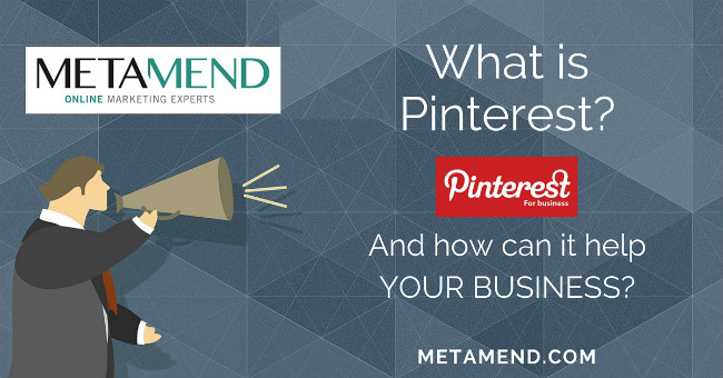 Metamend - What is Pinterest?