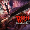 berserk-and-the-band-of-the-hawk-date-de-sortie-europeenne-et-trailer-officiel-tgs-2016