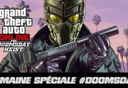 GTA Online semaine DOOMSDAY infos