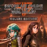 SWORD ART ONLINE FATAL BULLET Deluxe Edition