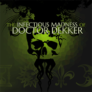 PS Store 4 juin 2018 The Infectious Madness of Doctor Dekker