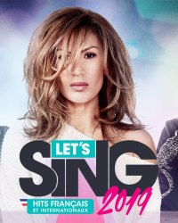 Let's Sing 2019 Hits Français et Internationaux UNE