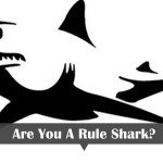How To Spot A Rule Shark