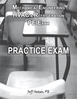 HVAC & Refrigeration PE Practice Exam