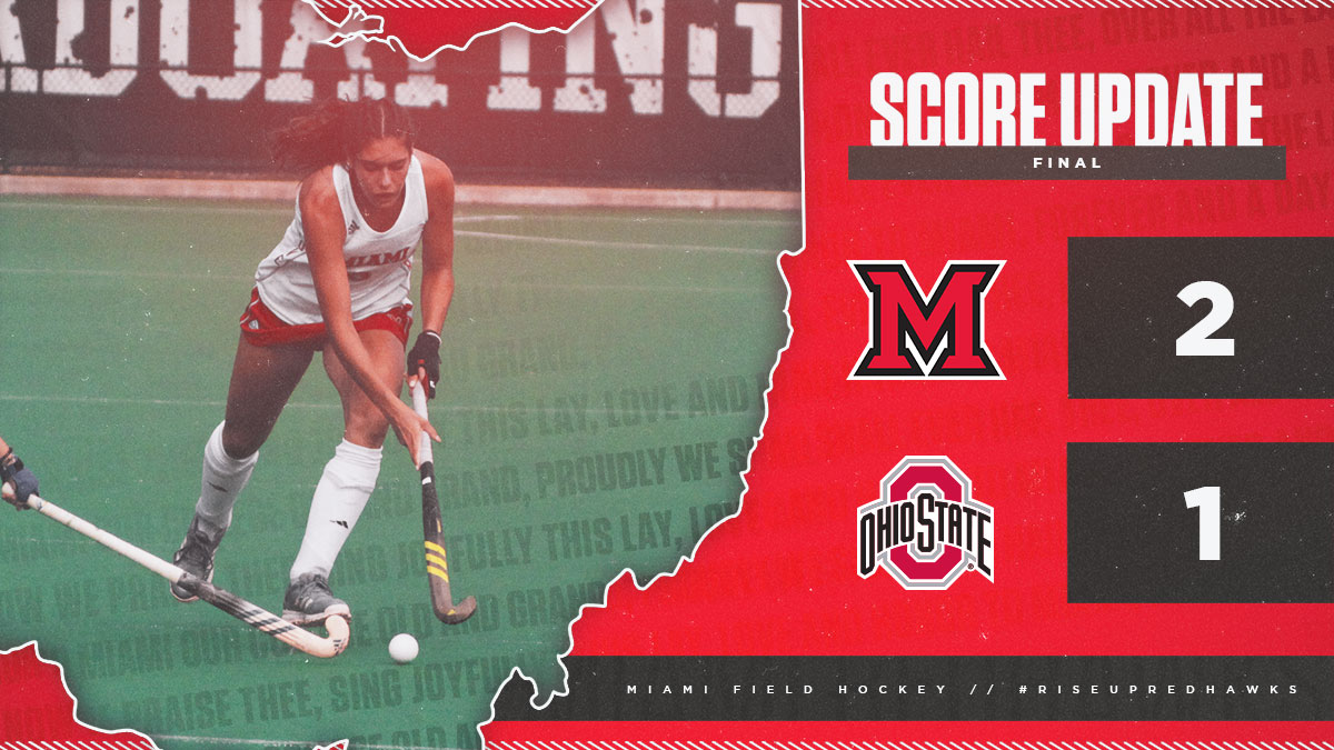 Ohio State Score Field Hockey Takes Down No 22 Ohio State Miami University Redhawks