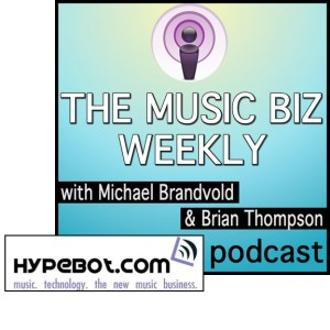 Music Biz Weekly podcast talks with Bruce Houghton of Hypebot