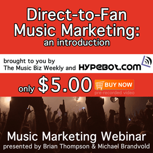 Direct to Fan Music Marketing 101