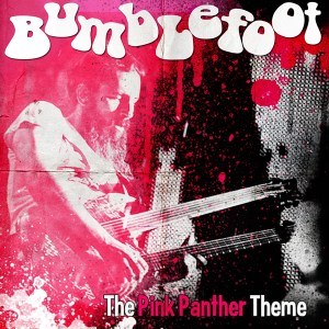 Bumblefoot_-_The_Pink_Panther_Theme_(art_by_Dan_Verkys_www.gardenofbadthings.com)