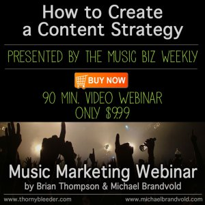 How to Create a Content Strategy Presented by The Music Biz Weekly Podcast