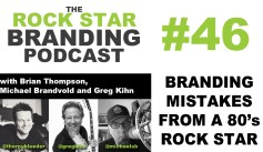 Rock Star Branding - Branding Mistakes from a 80's Rock Star