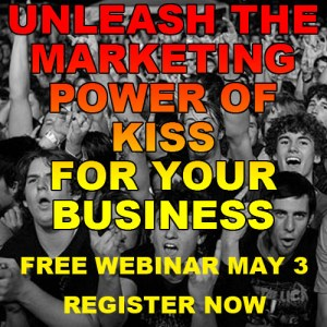Unleashing The Marketing Power of KISS For Your Business