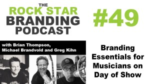 Branding Essentials for Musicians on Day of Show