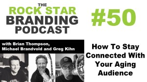 How To Stay Connected With Your Aging Audience - Rock Star Branding