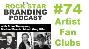 Artist Fan Clubs on The Rock Star Branding Podcast