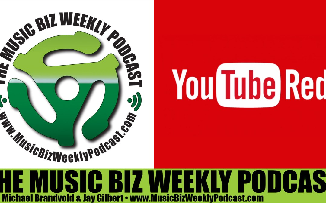 Ep. 216 Why You Should Sign Up and Use YouTube Red and Google Play Streaming