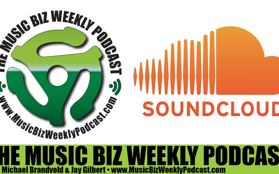 Ep. 232 We Discuss and Review Soundcloud Go, the New Subscription Service
