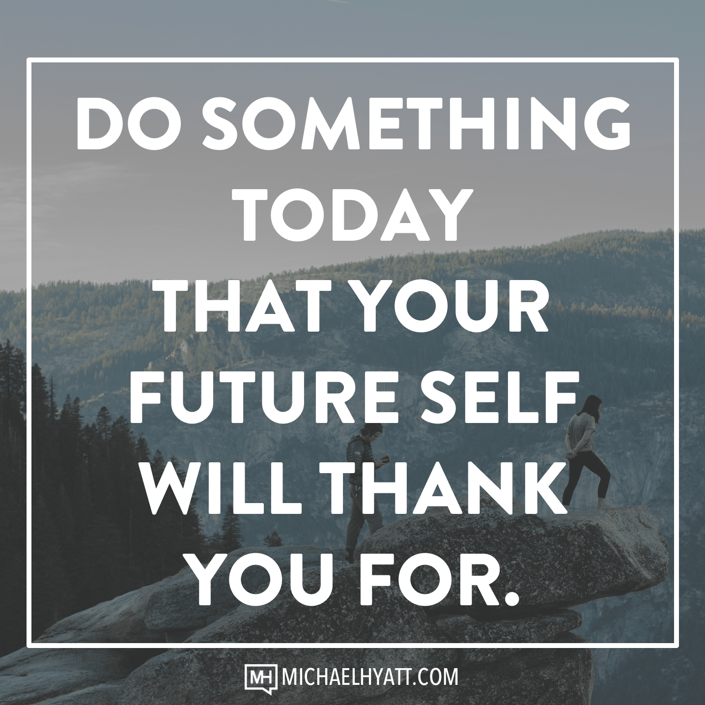 Coaching Quotes Wallpaper Do Something Today That Your Future Self Will Thank You For