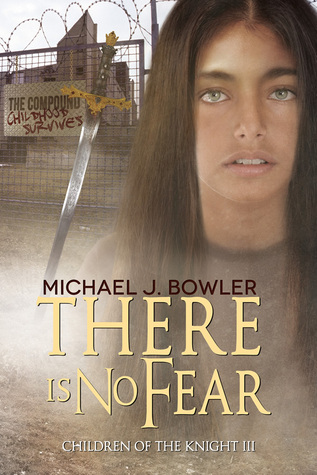 There Is No Fear (Children of the Knight #3)