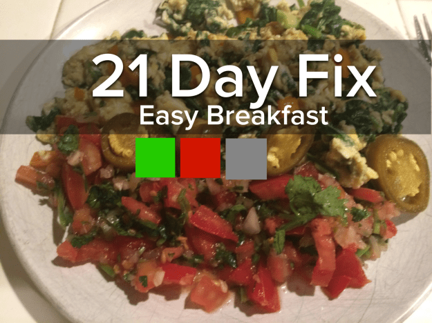 21 Day Fix Easy Breakfast