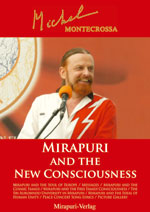 Mirapuri and the new Consciousness