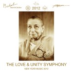New Year Music 2012 - The Love & Unity Symphony