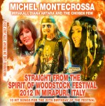 Straight From The Spirit of Woodstock Festival 2012