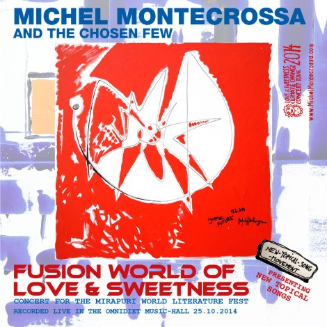 Michel Montecrossa's 'Fusion World Of Love & Sweetness' Concert dedicated to the Great Harmony of Poetry and Music