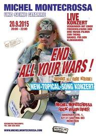 End All Your Wars - Beendet all eure Kriege Konzert