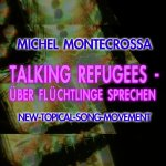 Talking Refugees - Über Flüchtlinge Reden