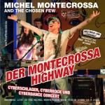 Der Montecrossa Highway Concert