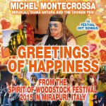 Greetings of Happiness from the Spirit of Woodstock Festival 2015 in Mirapuri, Italy