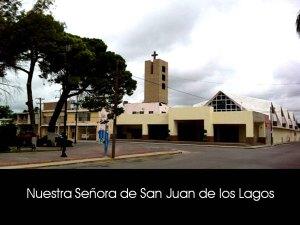 NUESTRA SEÑORA DE SAN JUAN DE LOS LAGOS (PIEDRAS NEGRAS)