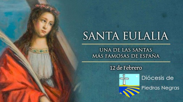 Hoy se conmemora a Santa Eulalia, niña mártir española de los primeros siglos