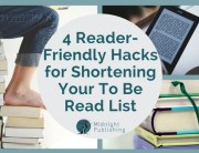 4 Reader-Friendly Hacks for Shortening Your To Be Read List
