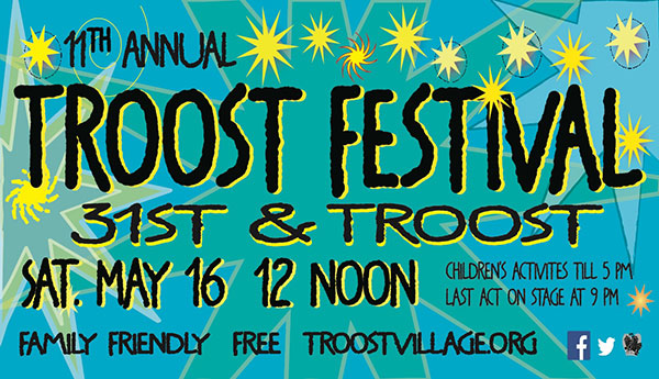 The 11th annual Troost Festival is Saturday, May 16.