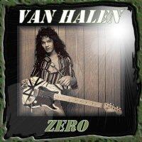 REVIEW:  Van Halen - Zero (1976)
