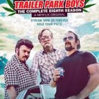 REVIEW:  Trailer Park Boys - Season 8 (Netflix)