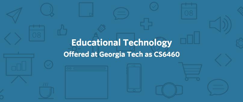 Education Technology at Georgia Tech
