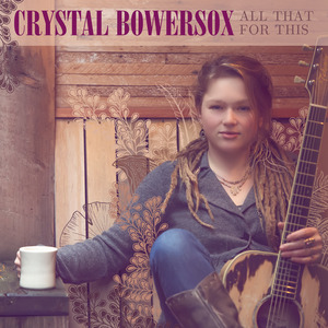 crystal bowersox all this for that