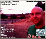 MIKEs DAILY PODCAST 942 Fairmont Ridge Lake Chabot Blvd