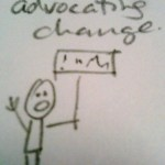 d) Advocating for Change