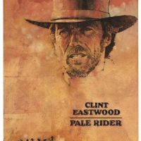 """Film Review: """"Pale Rider"""" -- Clint Eastwood (1985)"""