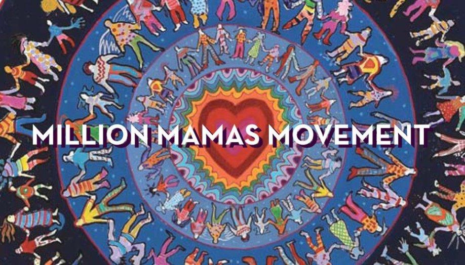 Million Mamas Movement