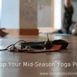 Develop Your Mid-Season Yoga Practice
