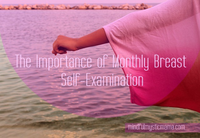 The Importance of Monthly Breast Self-Examination