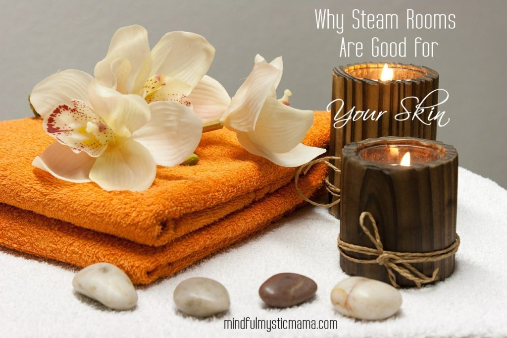 Why Steam Rooms are Good for Your Skin
